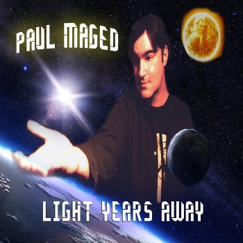 PAUL MAGED LIGHT YEARS AWAY COVER ART FOR T